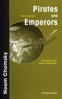 Noam Chomsky: Pirates and Emperors